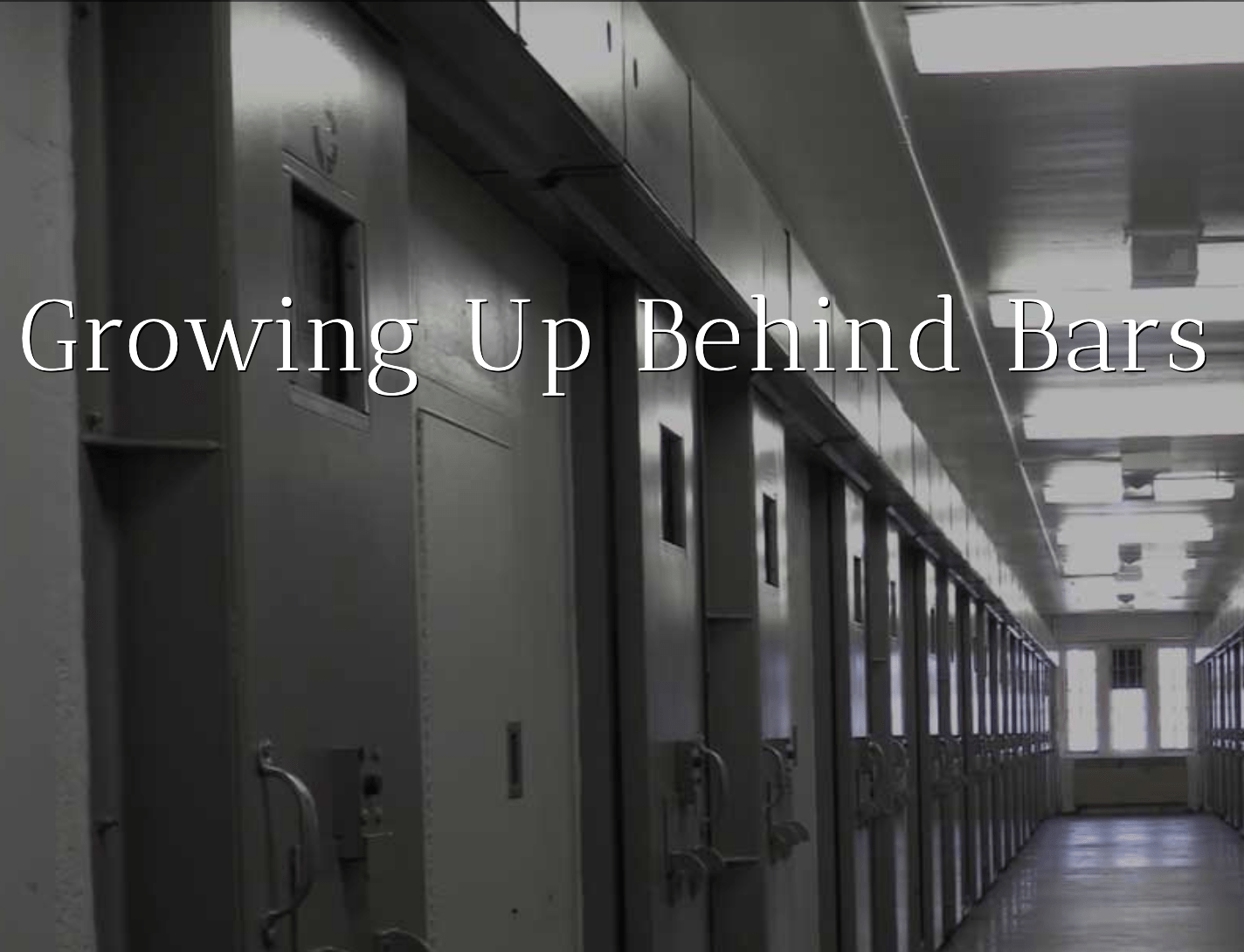 Growing Up Behind Bars, with PBS