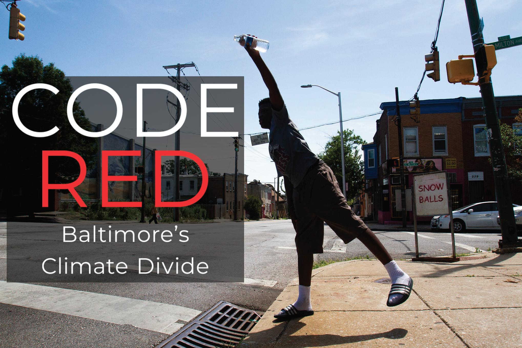 Code Red: Baltimore's Climate Divide, with NPR